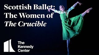 Scottish Ballet: The Women of The Crucible | TRAILER | May 13-17, 2020