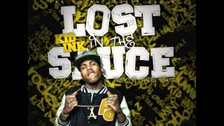 "Kid Ink - ""Lost In The Sauce"" OFFICIAL VERSION"