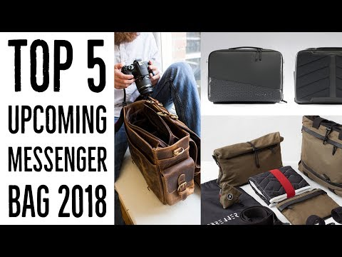 Top 5 Upcoming Messenger Bag 2018 |  Best Messenger Bags For Work | Latest Laptop Messenger Bag