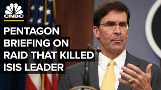 Mark Esper holds a briefing on US mission that led to al-Baghdadi's death - 10/28/2019