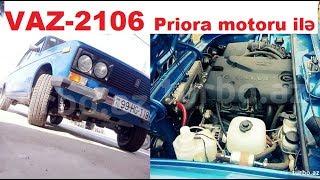 9500 manata VAZ-2106 Priora motoru ilə