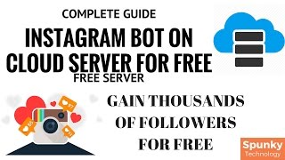 Install Instagram Bot On Cloud Server For Free