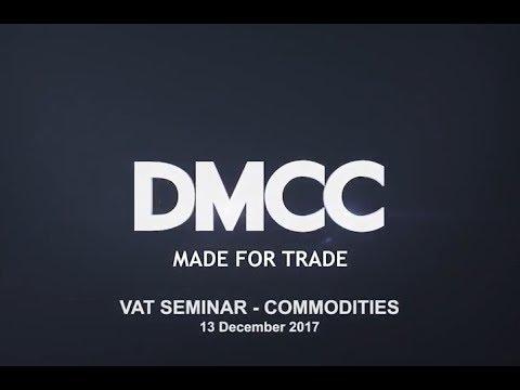DMCC's VAT Awareness - Commodities Sector Seminar