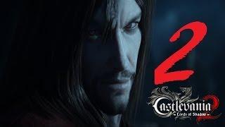 Castlevania Lords of Shadow 2 прохождение серия 2 (Прислужники Сатаны)