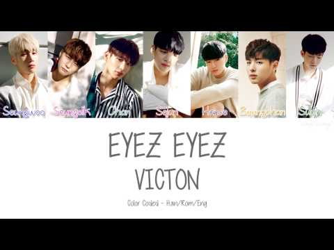 VICTON [빅톤] - EYEZ EYEZ (Color Coded Lyrics | Han/Rom/Eng)