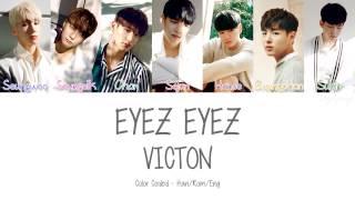 Video VICTON [빅톤] - EYEZ EYEZ (Color Coded Lyrics | Han/Rom/Eng) download MP3, 3GP, MP4, WEBM, AVI, FLV Januari 2018