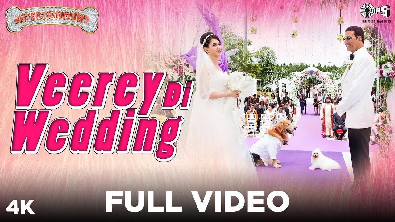 Download Veerey Di Wedding Full Video - Entertainment   Akshay Kumar, Tamannaah   Mika