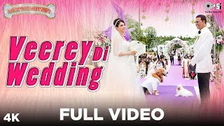 Veerey Di Wedding Full Video - Entertainment  Akshay Kumar Tamannaah  Mika