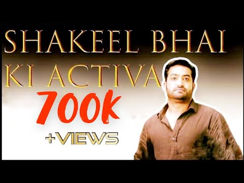 Shakeel Bhai ki Activa Part 1   Hyderabadi style