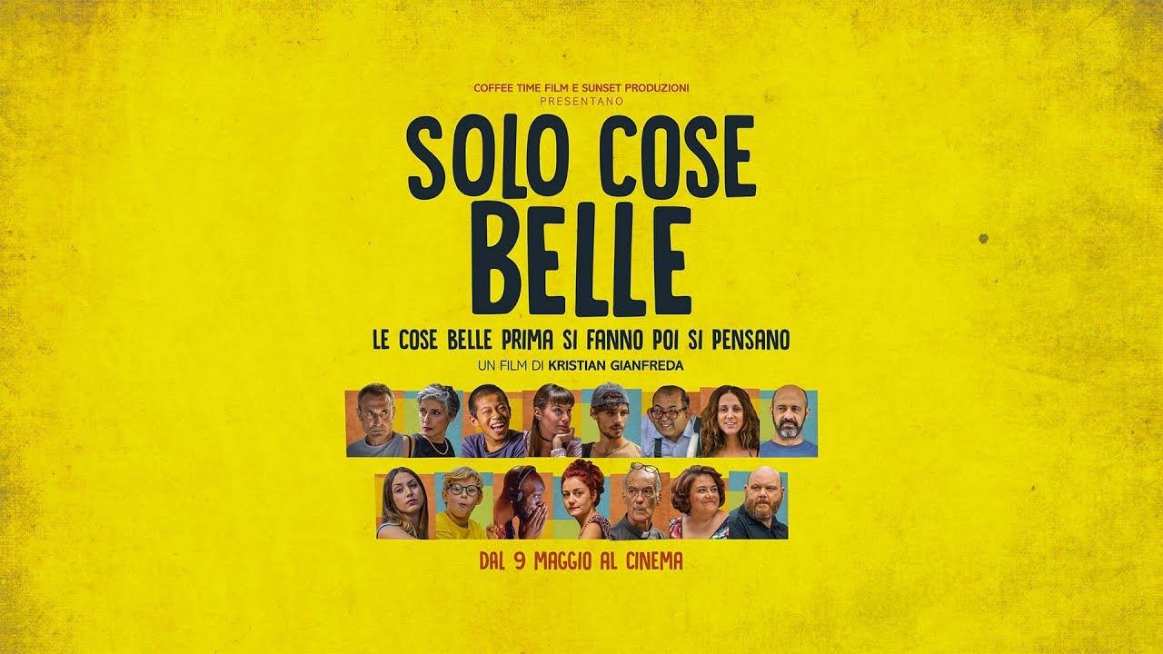 SOLO COSE BELLE (2019) - Trailer ufficiale HD