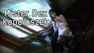 Mister Dex - Kopciuszek (Official)