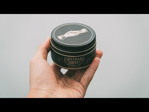 FIRST HAND SUPPLY I POMADE REVIEW