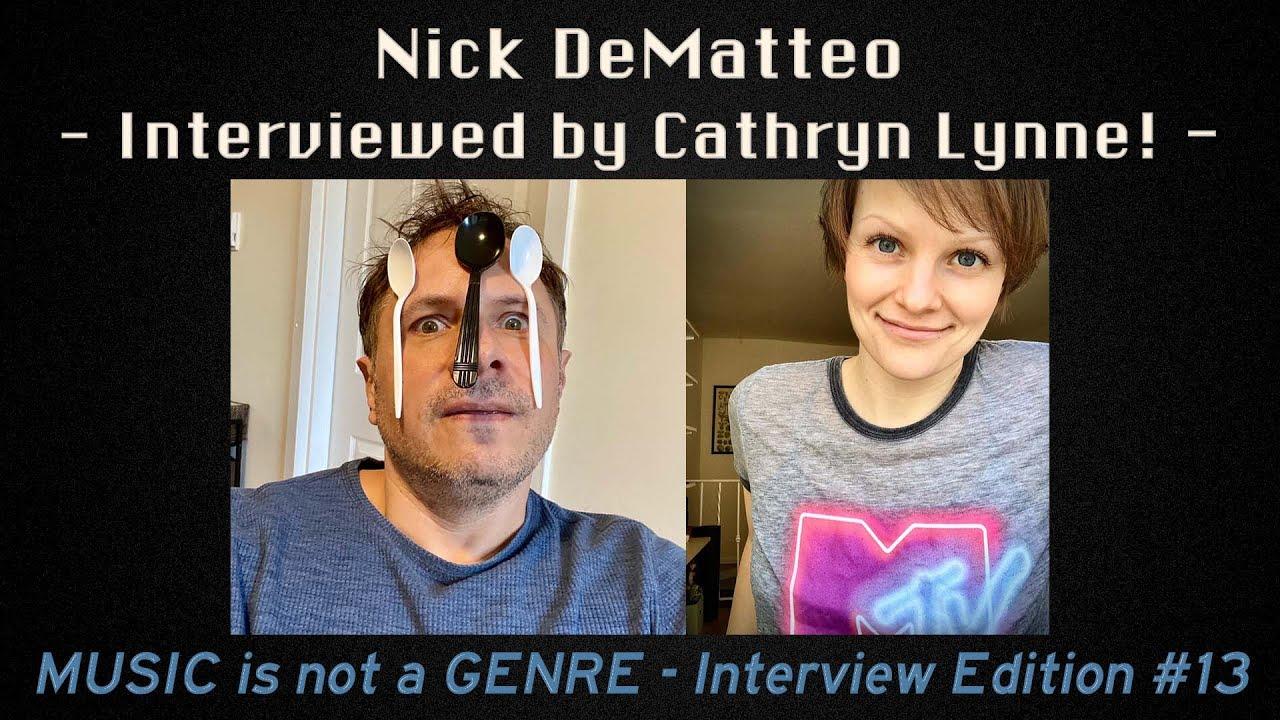 Cathryn Lynne interviews ME - Nick DeMatteo
