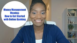 Money Management Monday | How to Open an Online Bank Account | Pros and Cons | Best Online Banks
