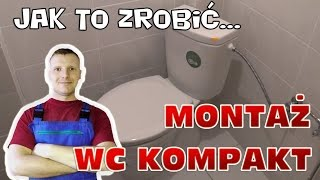 Jak zamontować wc kompakt