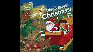 Go Diego Go Diego Saves Christmas Book