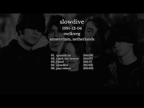 Slowdive - 1991-12-04 Amsterdam, Netherlands [live]