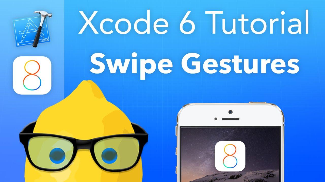 Xcode 6 tutorial swipe gestures ios 8 geeky lemon development.