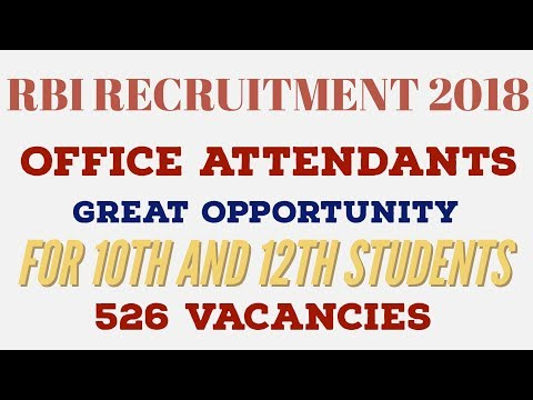 RBI OFFICE ATTENDANT 2018  FORM IS OUT - Great Opportunity For 10th and 12th students