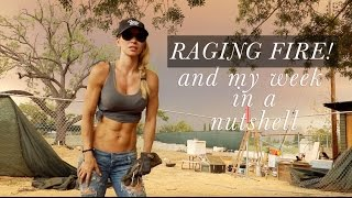 Raging Fire and My Week in a Nutshell - Lunch with Lorna Jane | My Bikini Workout and more...