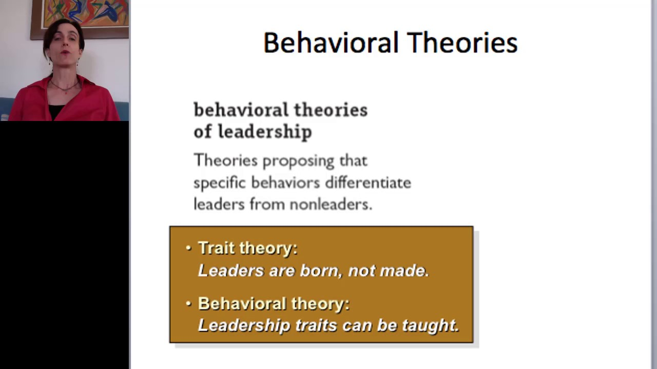 leaders are made not born behavioral theories on leadership