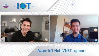 Azure IoT Hub VNET support