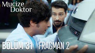 Mucize Doktor 31. Bölüm 2. Fragmanı