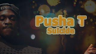 Pusha T - Suicide (Ft. Ab Liva) | Lyrics On Screen