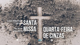 Santa Missa | Quarta-feira de Cinzas