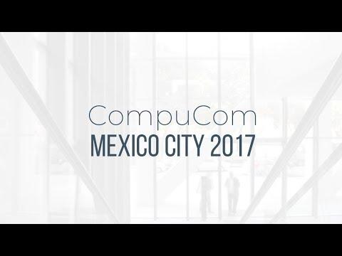 CompuCom Mexico City 2017