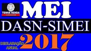 Mei - Como Fazer Declaração Anual Simplificada 2017 - Dasn-simei