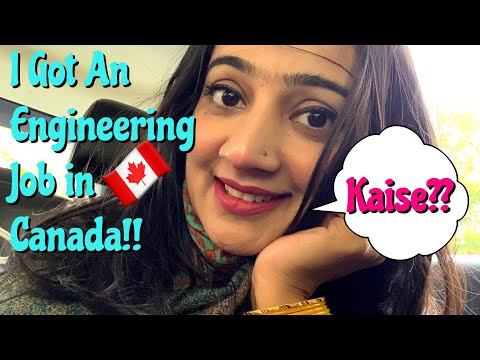 HOW TO GET AN ENGINEERING JOB IN CANADA | STRUGGLES OF IMMIGRANTS IN CANADA | LIFE IN CANADA