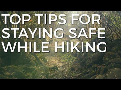 Top Tips For Staying Safe While Hiking