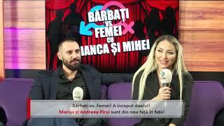 Bărbați vs Femei: Marius vs. Andreea Pirui. Sunt prieteni sau IUBIȚI? Ce i-a reproșat Pirui Biancăi?