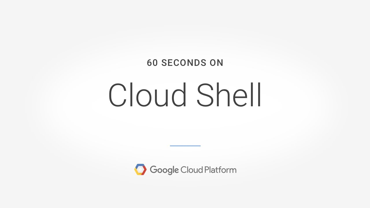 Starting Cloud Shell | Cloud Shell | Google Cloud