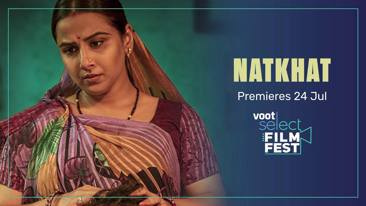 Natkhat   OFFICIAL TRAILER   Vidya Balan, Ronnie Screwvala, Shaan Vyas    #VootSelectFilmFest - YouTube