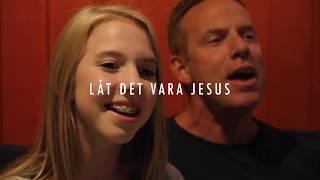 Låt det vara jesus