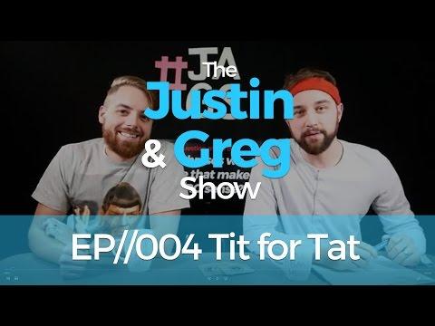 Tit for Tat - #TJAGS EP//004