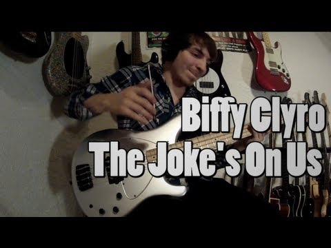 Biffy Clyro - The Joke's On Us [Bass Cover]