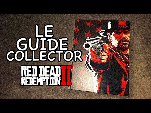 GUIDE OFFICIEL COLLECTOR: RED DEAD REDEMPTION 2