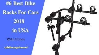 Top 6 Best Bike Racks For Cars 2018 with Free Shipping in USA.