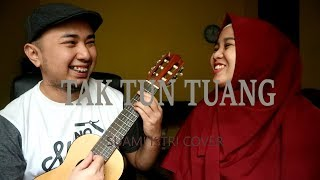 Download Mp3 Tak Tun Tuang   Cover   By Riang Ace