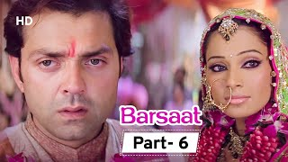 तेरी दुल्हन सजाऊंगी | Barsaat - Movie In Part 06 | Bipasha Basu | Priyanka Chopra | Bobby Basu
