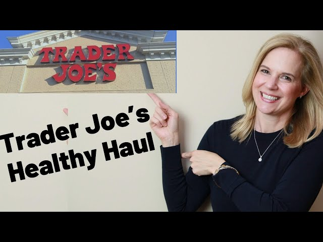 Trader Joe's Favorites | My Top Healthy Food Picks 2020
