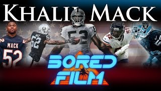 Khalil Mack The Mack Daddy (career Retrospective)