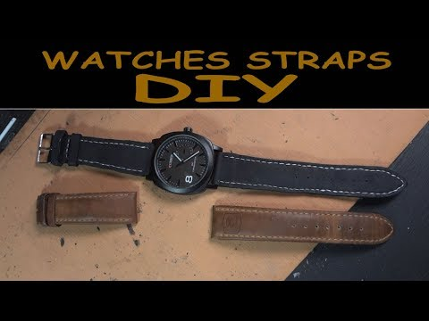 Watches Straps DIY- Making a Handmade leather watch strap