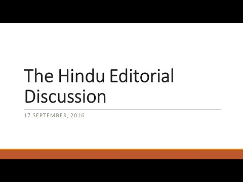 17 September, 2016 The Hindu Editorial Discussion