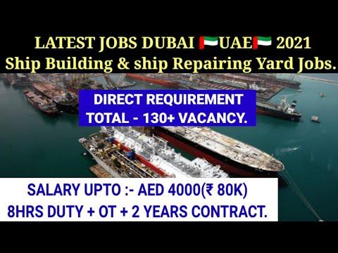 Dubai Ship Building and ship Repair yard job vacancy 2021 // Dubai offshore shipyard jobs.