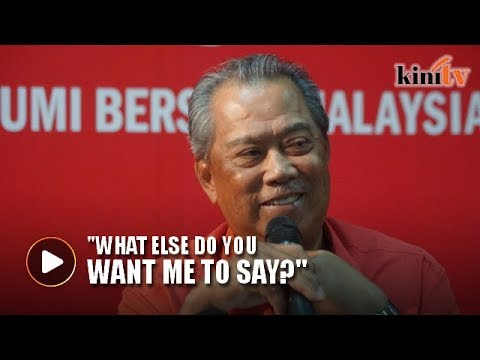If people said that about me, I'd fly to the US and sue them, Muhyiddin tells Najib