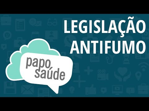 Papo Saúde - Efeitos Das Leis Antifumo